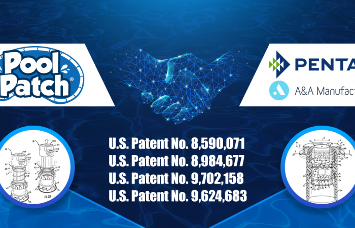 Pentair / A&A Manufacturing Strike Deal to Acquire Patents from Pool Patch